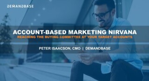 ABM Nirvana: Reaching the Buying Committee at your Target Accounts