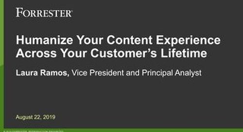 Humanize Your Content Experience Across Your Customer's Lifetime
