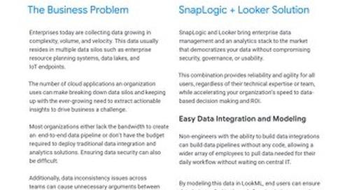 Looker & Snaplogic: A Solution for Enterprise Data Democratization