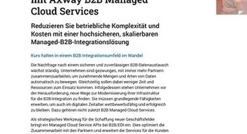 Stellen Sie sich besser auf mit Axway B2B Cloud Managed Services
