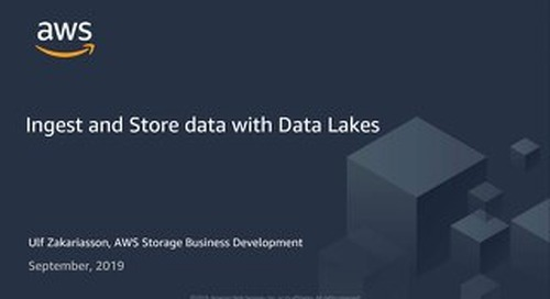 Nordics Sep 2019 - Ingest and Store data with Data Lakes