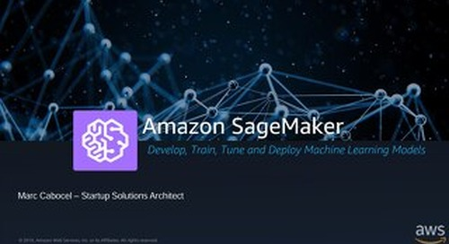 Amazon SageMaker and ML Workshop - Euratech10