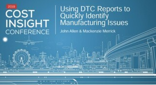 Using DTC Reports to Quickly Identify Manufacturing Issues