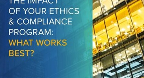 LRN and Paul Hastings White Paper: Maximizing Impact of Your Ethics and Compliance Programs