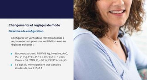 PROGRAMME D'ACCRÉDITATION : VENTILATEUR PB980 ÉTUDE DE CAS 4