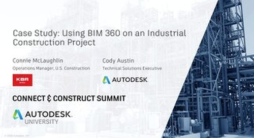 Using BIM 360 on an Industrial Construction Project