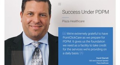 Success Under PDPM: Plaza Healthcare
