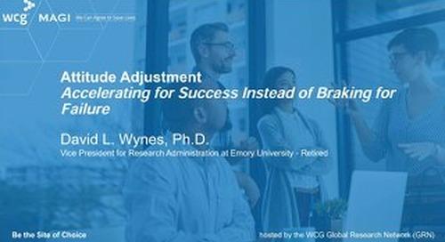 Attitude Adjustment - Accelerating for Success Instead of Braking for Failure