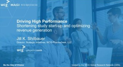 Driving High Performance - Shortening study start-up and optimizing revenue generation