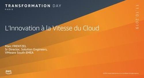L'innovation à la vitesse du Cloud