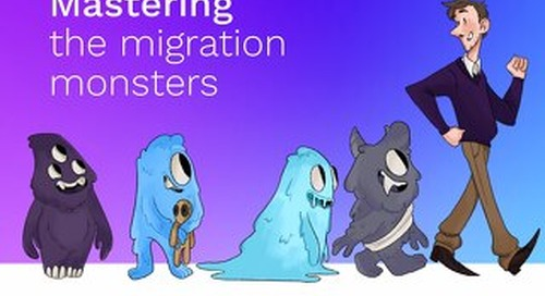 Mastering the Migration Monsters