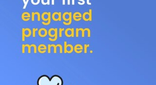 15 Ways to Get Your First Engaged Program Member