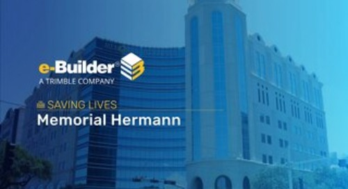 Memorial Hermann Capitalizes on an Integrated Project Cost Control Solution