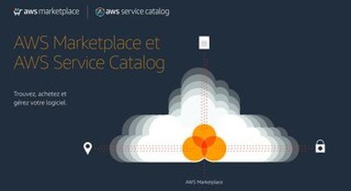 AWS Marketplace et AWS Service Catalog