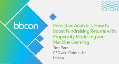 Predictive Analytics: How to Boost Fundraising Returns with Propensity Modelling