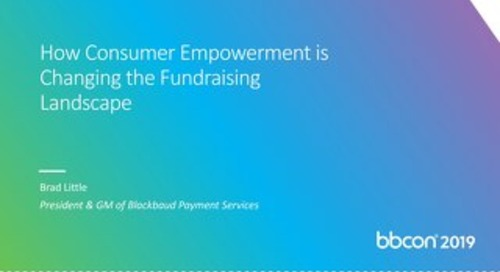 How Consumer Empowerment is Changing the Fundraising Landscape