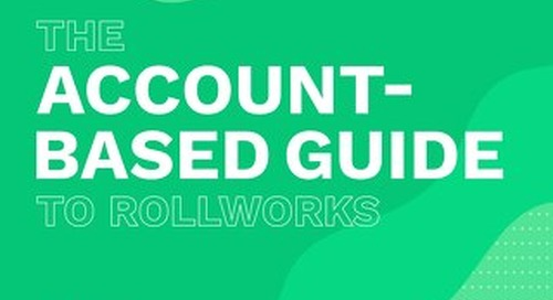 The 2020 Account-Based Guide to RollWorks