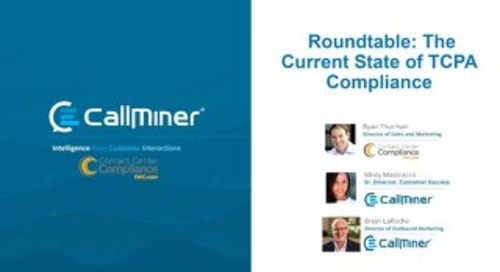 Webinar Roundtable: The Current State of TCPA Compliance
