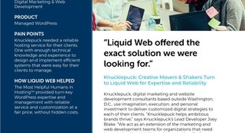 """""""Liquid Web offered the exact solution we were looking for."""" - Knucklepuck Case Study"""
