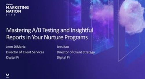 Mastering A/B Testing and Insightful Reports in Your Nurture Programs