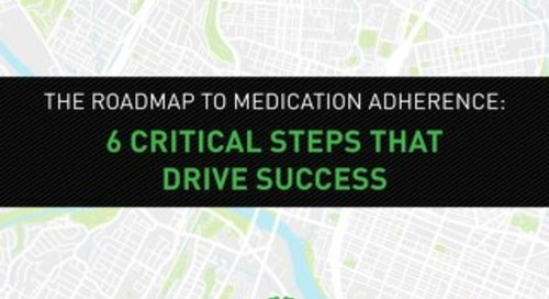 The Roadmap to Medication Adherence