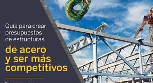 Guía para crear presupuestos de estructuras de acero y ser más competitivos - eBook Gratis