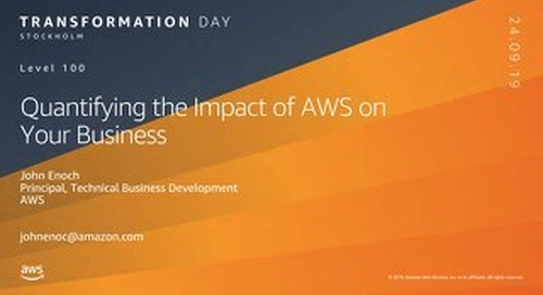 Quantifying the impact of aws on your business_AWS Transformation Day Stockholm 2019
