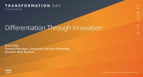 Differentiation_Through_Innovation_AWS Transformation Day Stockholm 2019
