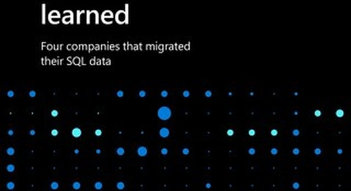 Four Companies That Migrated Their SQL Data