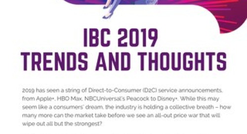 IBC 2019 Review: Trends and Thoughts