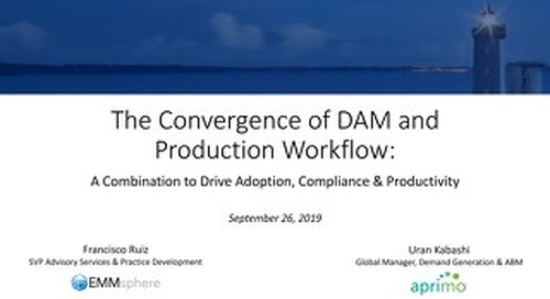 EMMsphere & Aprimo Webinar - Convergence of DAM & Production Workflow