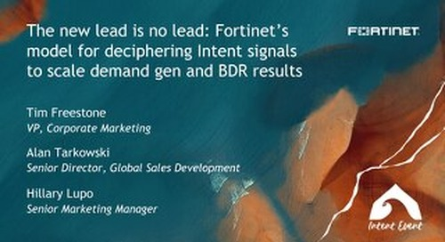 Intent Event 2019 - The new lead is no lead - Fortinet