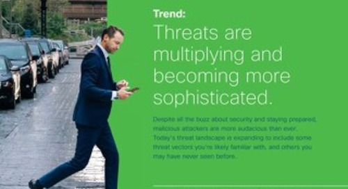 Trend Report: Threats are Multiplying and Becoming More Sophisticated