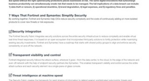 Checklist: How Fortinet and Symantec Help CIOs Simplify Security Complexity