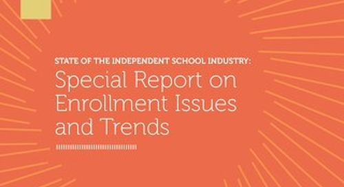 State of the Independent School Industry: Special Report on Enrollment Issues and Trends