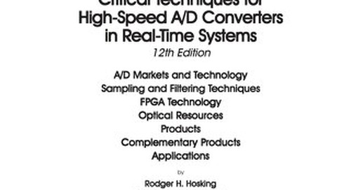 Critical Techniques for High-Speed A/D Converters in Real-Time Systems - 12th Edition