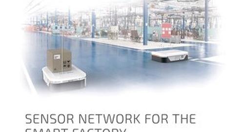 Sensor Network for the Smart Factory