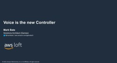 Voice is the New Controller - AWS Loft Munich
