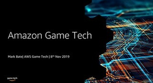 An Introduction to Amazon Game Tech - AWS Loft Munich