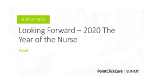 Looking Forward — 2020 The Year of the Nurse