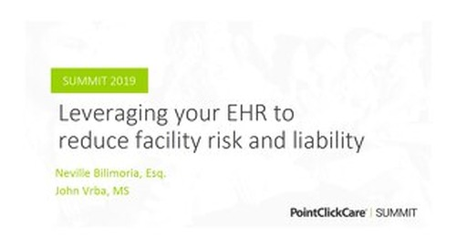 Leveraging Your EHR to Reduce Risk and Liability