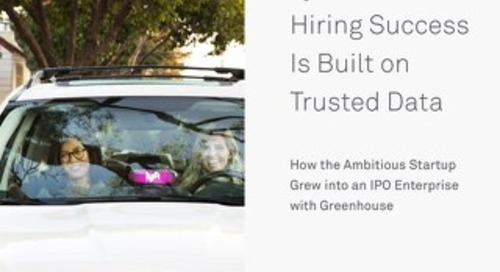 Lyft's Road to Hiring Success Is Built on Trusted Data