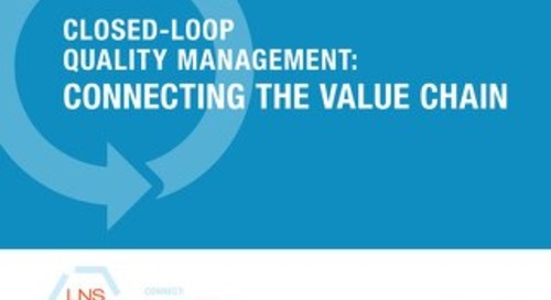 Closed Loop Quality Management: Connecting the Value Chain (LNS)