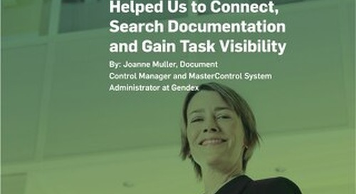 How MasterControl has Helped Us to Connect, Search Documentation and Gain Task Visibility