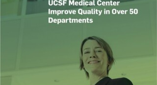 MasterControl Helps UCSF Medical Center Improve Quality in Over 50 Departments
