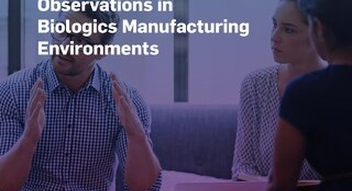 Common Reasons for FDA 483 Inspectional Observations in Biologics Manufacturing Environments