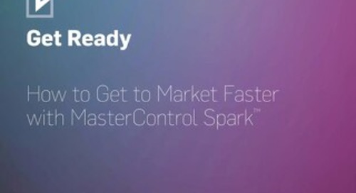 Get Ready to be in the Market Faster with MasterControl Spark