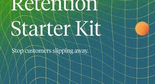 The Customer Retention Starter Kit