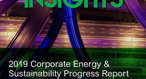 INSIGHTS: 2019 Corporate Energy & Sustainability Progress Report