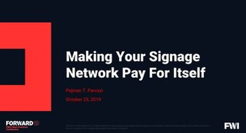 Forward 2019 - Making Your Signage Network Pay for Itself - Hilton San Francisco_small